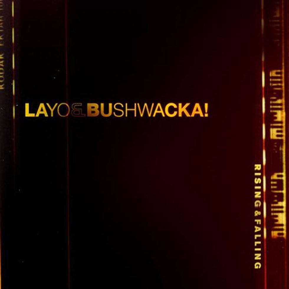 Layo & Bushwacka - Rising and Falling (album)
