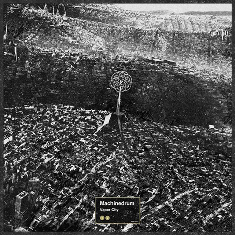 Machinedrum – Vapor City