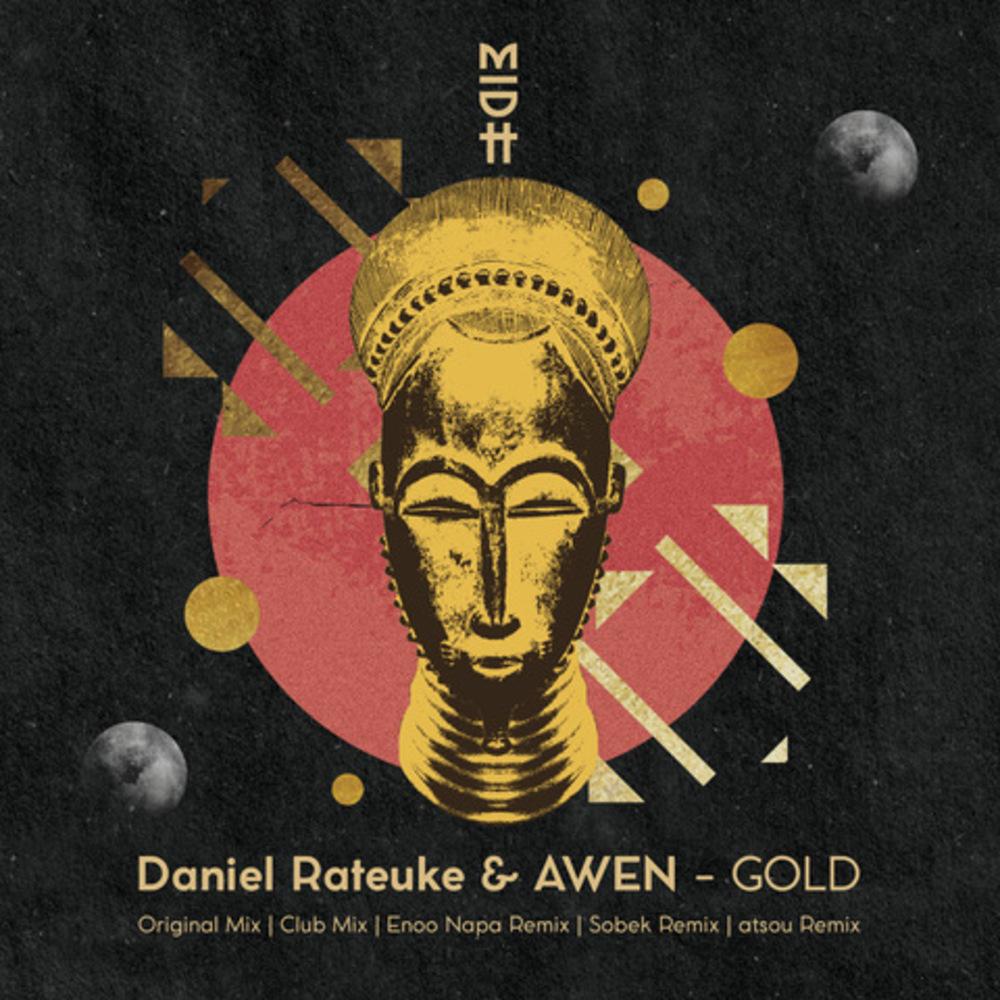 Daniel Rateuke & AWEN - Gold EP