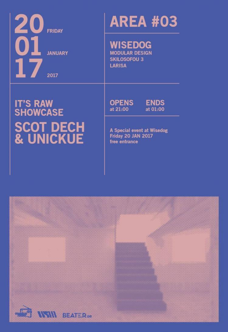 It's Raw Showcase w/ Scot Dech & Unickue