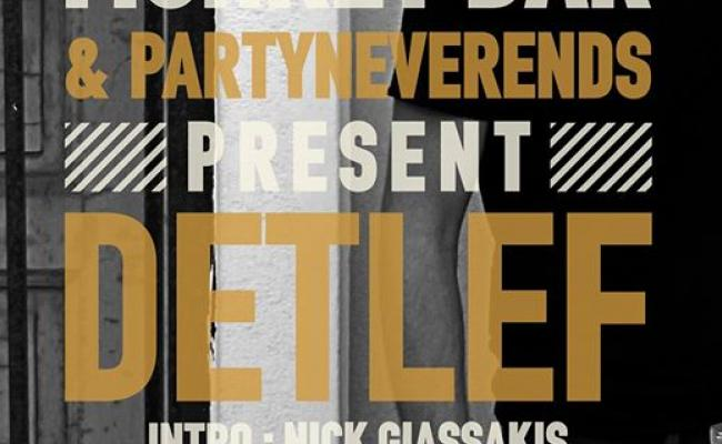 PartyNeverEnds presents Detlef