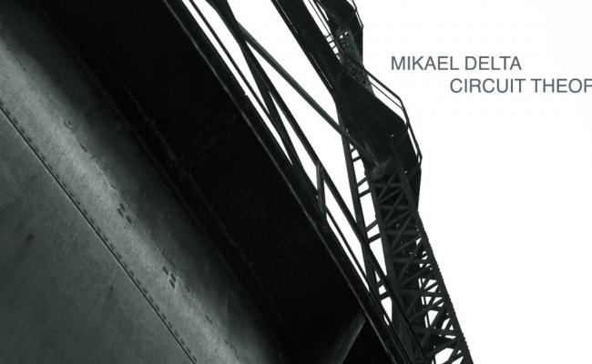 Mikael Delta - Circuit Theory