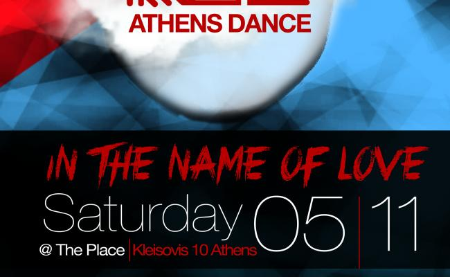 TWONITE ATHENS DANCE | IN THE NAME OF LOVE