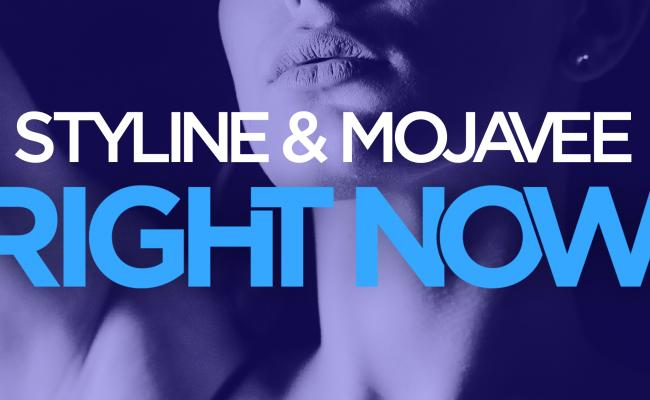Styline & Mojavee - Right Now