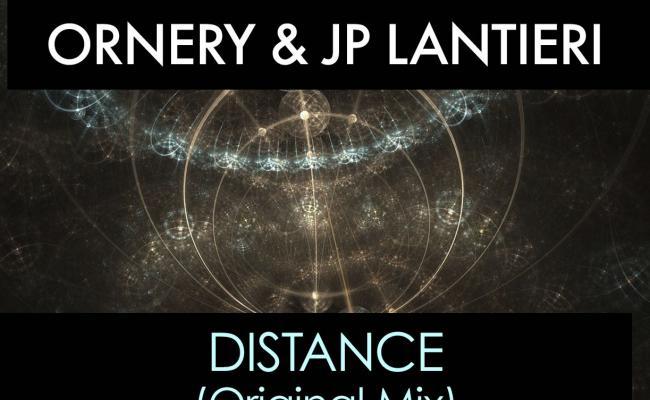 Ornery & JP Lantieri - Distance EP