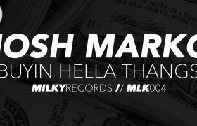 Josh Marko - Buyin Hella Thangs