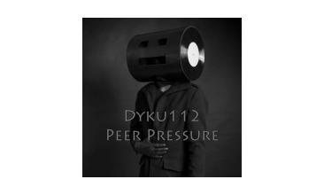 Dyku112 - Peer Pressure