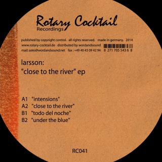 LARSSON – CLOSE TO THE RIVER EP