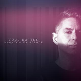 Soul Button - Phantom Existence