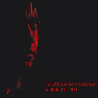 Anthony Rother - Album XDJ-MIX